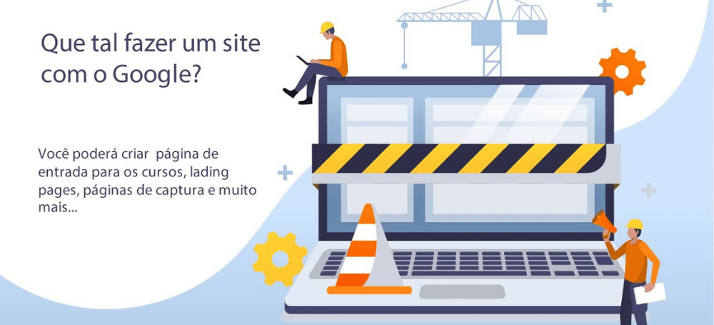 Google sites - Construir e hospedar meu site gratuitamente
