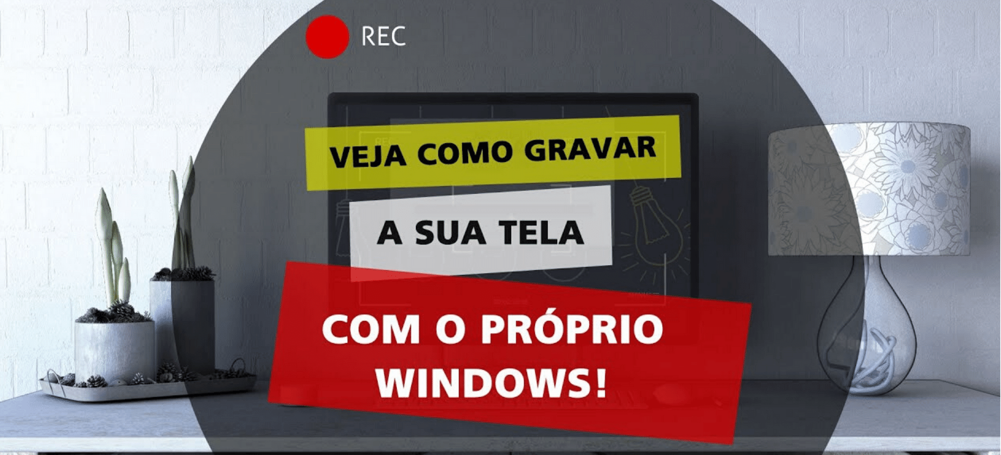 Gravador de tela escondido no Windows?