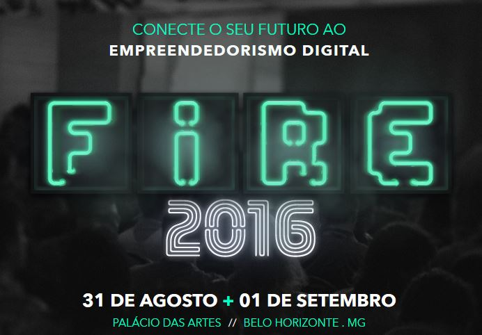 Fire 2016 - Empreendedorismo Digital
